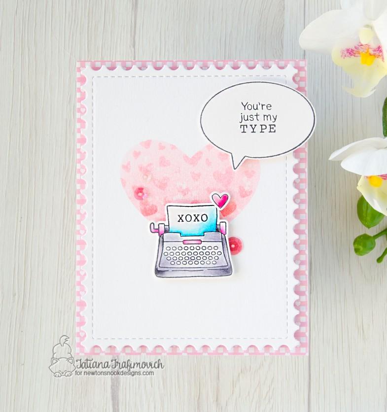 You're Just My Type #handmade card by Tatiana Trafimovich #tatianacraftandart - My Type stamp set by Newton's Nook Designs #newtonsnook
