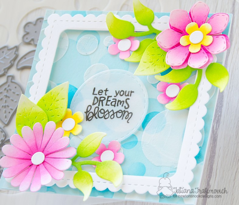 Let Your Dream Blossom #handmade card by Tatiana Trafimovich #tatianacraftandart - Flower Trio die set by Newton's Nook Designs #newtonsnook