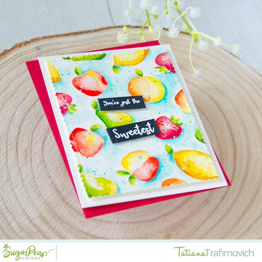 You're Just The Sweetest #handmade card by Tatiana Trafimovich #tatianacraftandart - Tutti Fruiti stamp set by SugarPea Designs #sugarpeadesigns