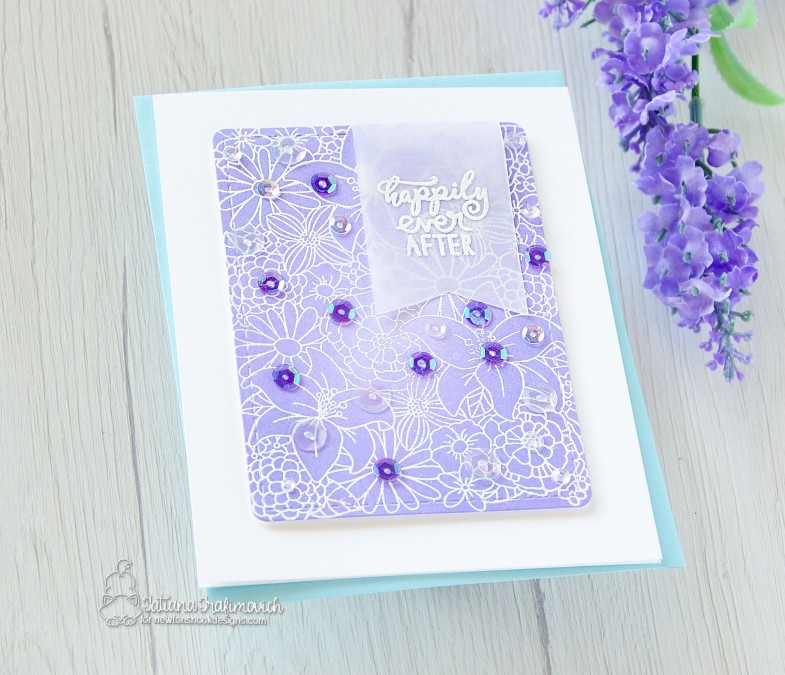 Happily Ever After #handmade card by Tatiana Trafimovich #tatianacraftandart - Blooming Botanicals stamp by Newton's Nook Designs #newtonsnook