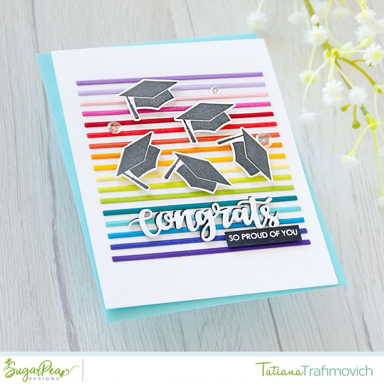 Congrats #handmade card by Tatiana Trafimovich #tatianacraftandart - For The Graduate stamp set by SugarPea Designs #sugarpeadesigns