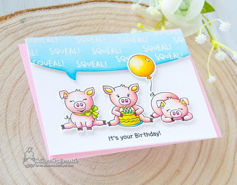 Squeal! It's Your Birthday! #handmade card by Tatiana Trafimovich #tatianacraftandart - Oink stamp set by Newton's Nook Designs #newtonsnook