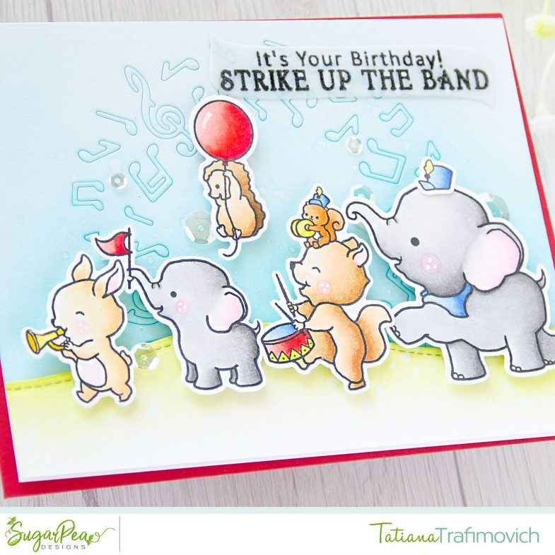 Strike Up The Band #handmade card by Tatiana Trafimovich #tatianacraftandart - Strike Up The Band stamp set by SugarPea Designs #sugarpeadesigns