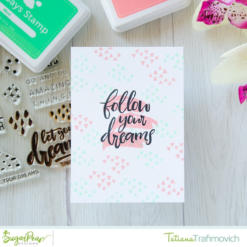 Follow Your Dreams #handmade card by Tatiana Trafimovich #tatianacraftandart - Follow Your Dreams stamp set by SugarPea Designs #sugarpeadesigns