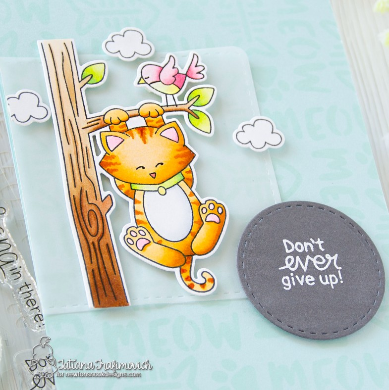 Don't Ever Give Up #handmade card by Tatiana Trafimovich #tatianacraftandart - Newton' Hangs Out stamp set by Newton's Nook Designs #newtonsnook