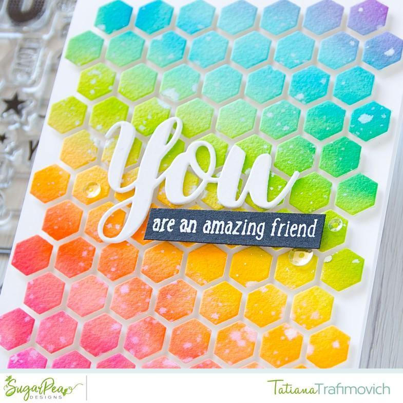 You're An Amazing Friend #handmade card by Tatiana Trafimovich #tatianacraftandart - Honeycomb SugarCut by SugarPea Designs #sugarpeadesigns