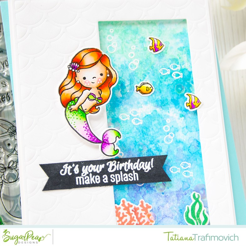 It's Your Birthday #handmade card by Tatiana Trafimovich #tatianacraftandart - Mermaid Kisses stamp set by SugarPea Designs #sugarpeadesigns