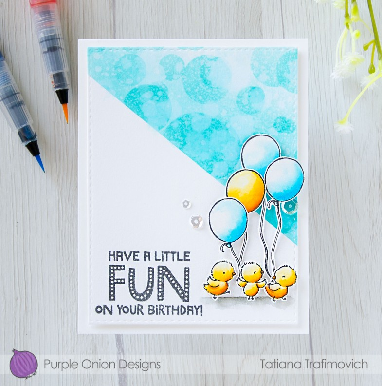 Have A Little Fun On Your Birthday #handmade card by Tatiana Trafimovich #tatianacraftandart - stamps by Purple Onion Designs #purpleoniondesigns