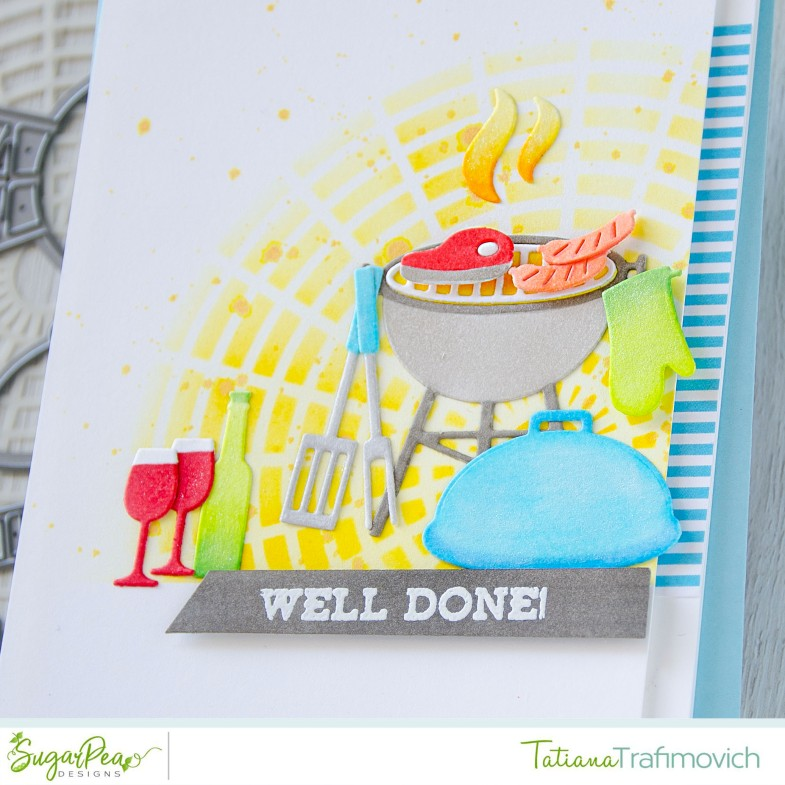 Well Done! #handmade card by Tatiana Trafimovich #tatianacraftandart - Backyard BBQ SugarCut by SugarPea Designs #sugarpeadesigns