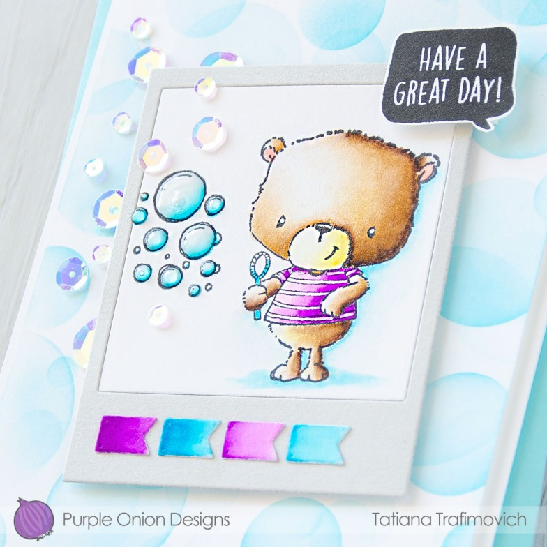 Have A Great Day #handmade card by Tatiana Trafimovich #tatianacraftandart - stamps by Purple Onion Designs #purpleoniondesigns