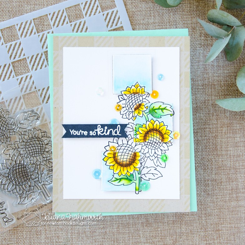 You're So Kind #handmade card by Tatiana Trafimovich #tatianacraftandart - Sunflower Days stamp set by Newton's Nook Designs #newtonsnook