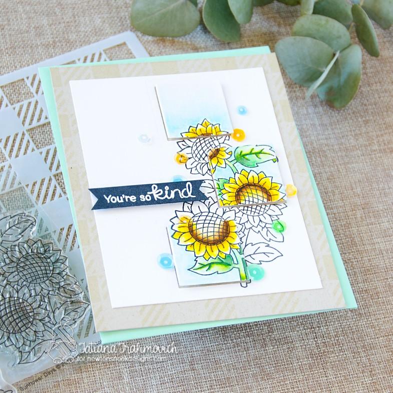 You're So Kind #handmade card by Tatiana Trafimovich #tatianacraftandart - Sunflower Days stamp set by Newton's Nook Designs #newtonsnook