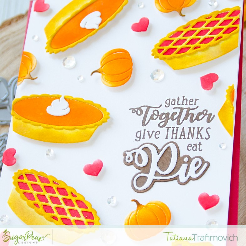 Gather Together #handmade card by Tatiana Trafimovich #tatianacraftandart - Cutie Pie die set by SugarPea Designs #sugarpeadesigns