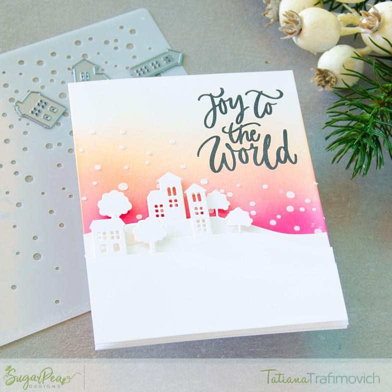 Joy To The World #handmade card by Tatiana Trafimovich #tatianacraftandart - Flurry Of Warm Wishes stamp set by SugarPea Designs #sugarpeadesigns