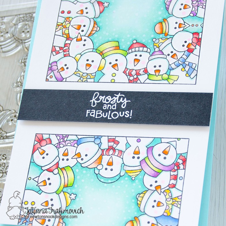 Frosty & Fabulous #handmade card by Tatiana Trafimovich #tatianacraftandart - Snowmen Party stamp set by Newton's Nook Designs #newtonsnook