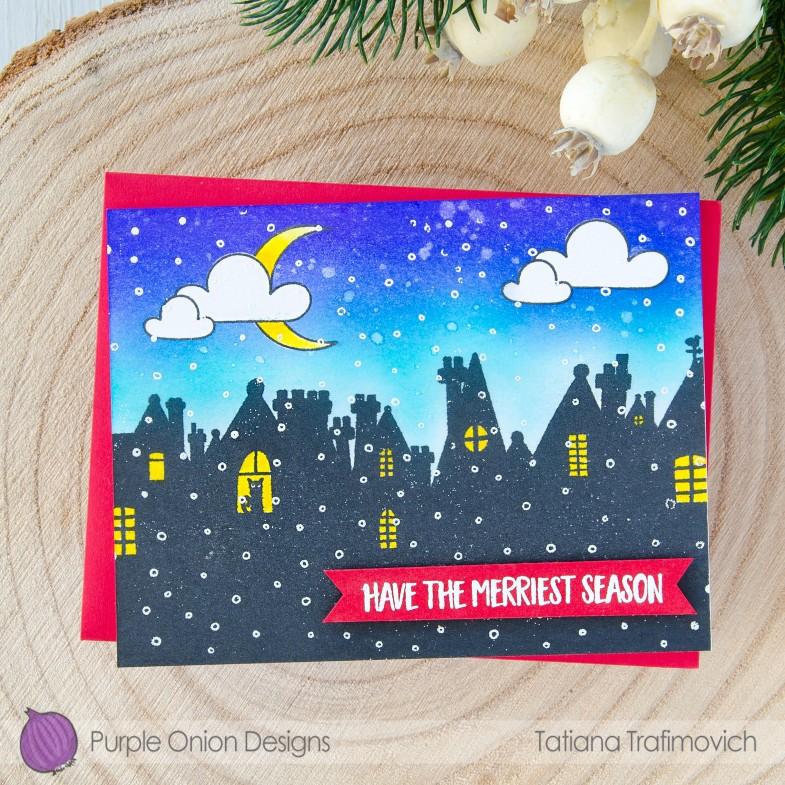 Have The Merriest Season #handmade card by Tatiana Trafimovich #tatianacraftandart - stamps by Purple Onion Designs #purpleoniondesigns