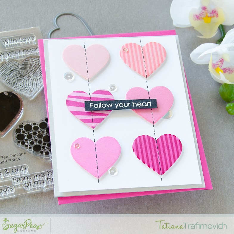 Follow Your Heart #handmade card by Tatiana Trafimovich #tatianacraftandart - Heart Prints stamp set by SugarPea Designs #sugarpeadesigns