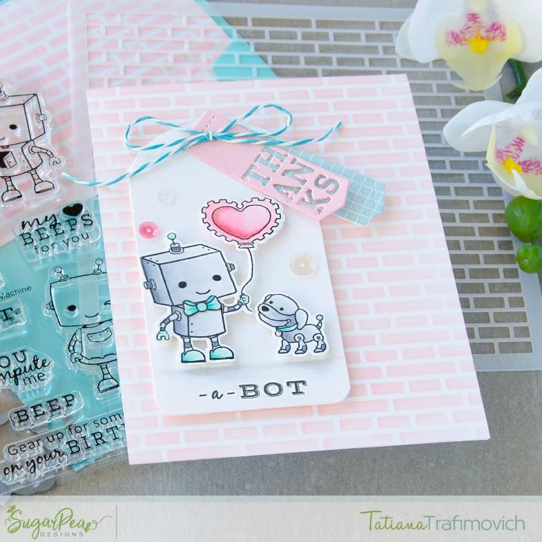 Thanks A Bot #handmade card by Tatiana Trafimovich #tatianacraftandart - Love Machine stamp set by SugarPea Designs #sugarpeadesigns