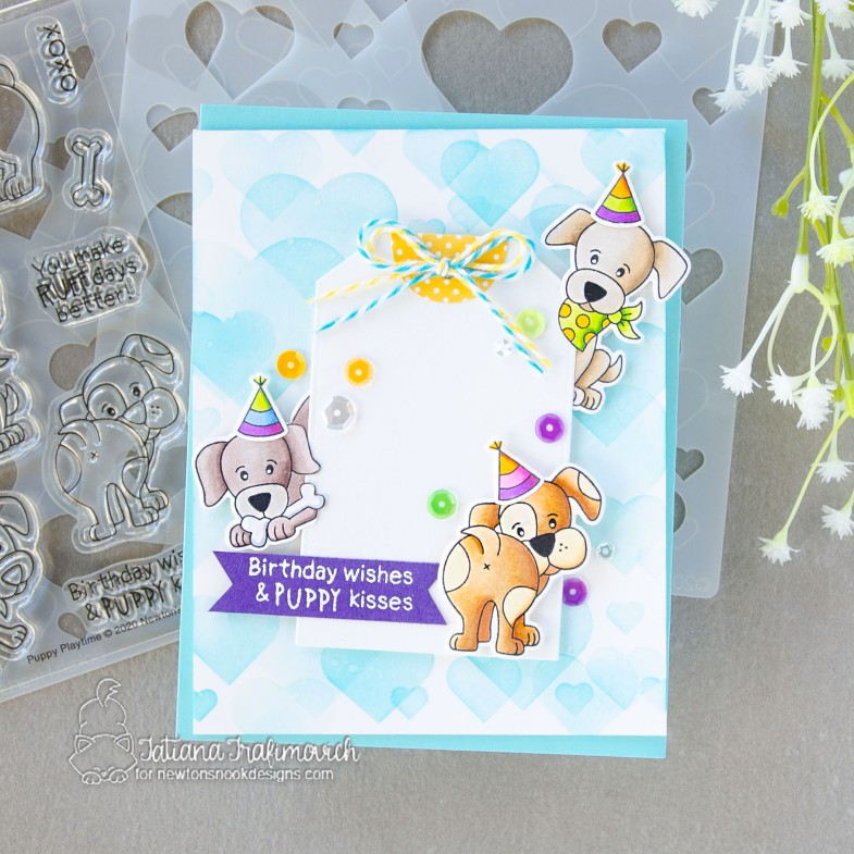 Birthday Wishes & PUPPY Kisses #handmade card by Tatiana Trafimovich #tatianacraftandart - Puppy Playtime stamp set by Newton's Nook Designs #newtonsnook