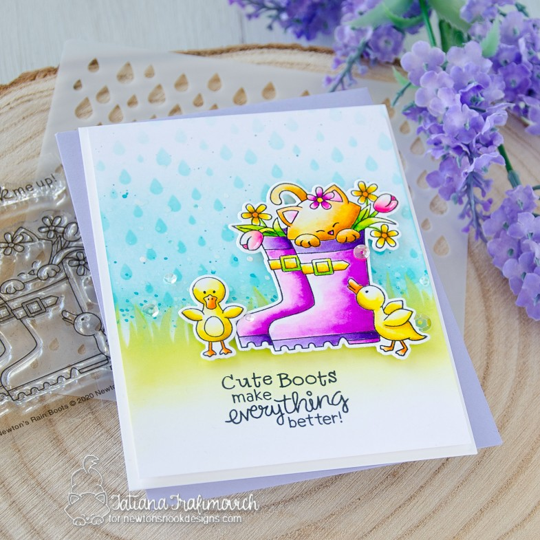 Cute Boots Make Everything Better #handmade card by Tatiana Trafimovich #tatianacraftandart - Newton's Rain Boots stamp set by Newton's Nook Designs #newtonsnook