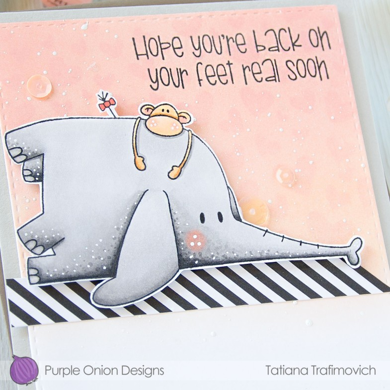 Hope You're Back On Your Feet Real Soon #handmade card by Tatiana Trafimovich #tatianacraftandart - stamps by Purple Onion Designs #purpleoniondesigns