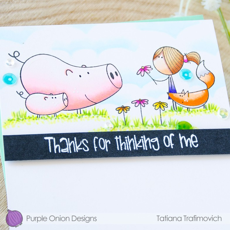 Thanks For Thinking of Me #handmade card by Tatiana Trafimovich #tatianacraftandart - stamps by Purple Onion Designs #purpleoniondesigns