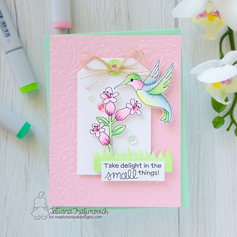 Take Delight In SMALL Things #handmade card by Tatiana Trafimovich #tatianacraftandart - Humming Bird stamp set by Newton's Nook Designs #newtonsnook