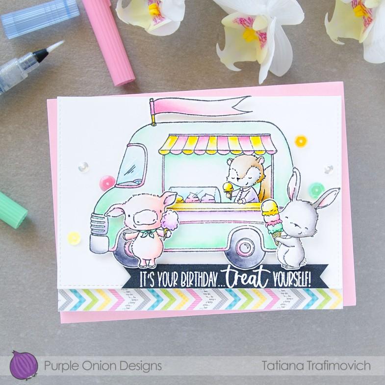 Treat Yourself #handmade card by Tatiana Trafimovich #tatianacraftandart - stamps by Purple Onion Designs #purpleoniondesigns