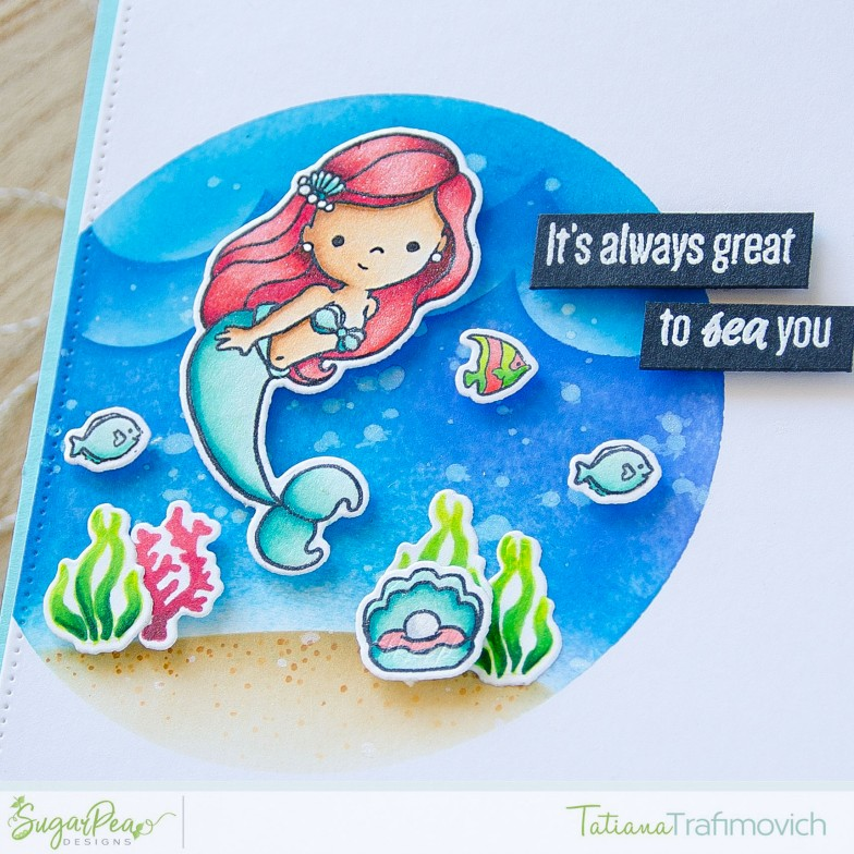 It's Always Great To SEA You #handmade card by Tatiana Trafimovich #tatianacraftandart - Mermaid Kisses stamp set by SugarPea Designs #sugarpeadesigns