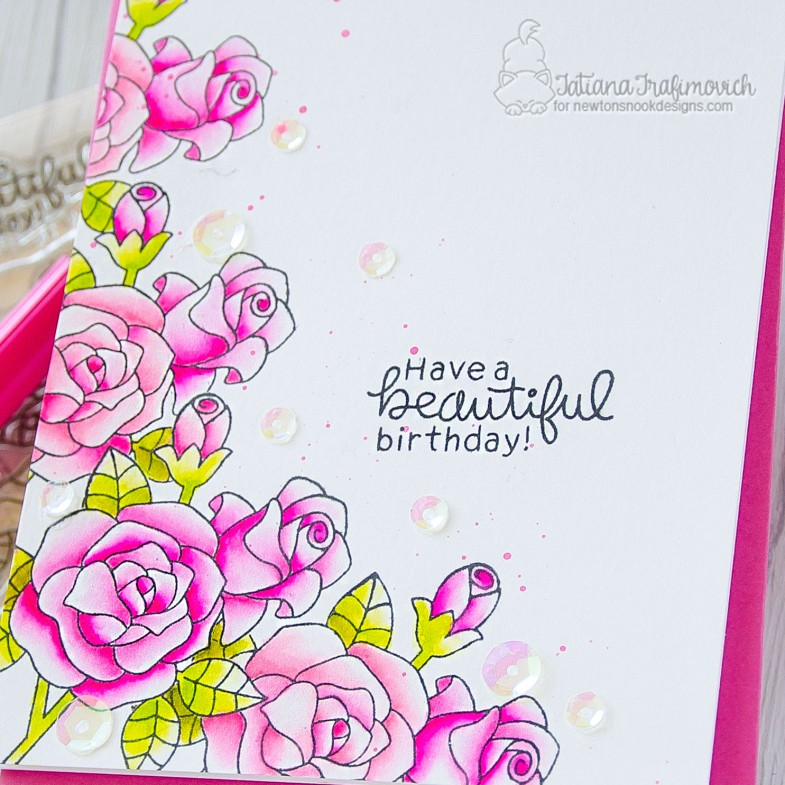Have A Beautiful Birthday #handmade card by Tatiana Trafimovich #tatianacraftandart - Roses stamp set by Newton's Nook Designs #newtonsnook