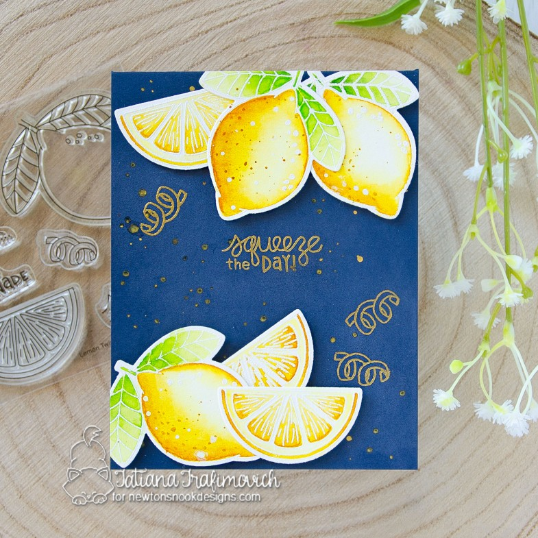 Squeeze The Day #handmade card by Tatiana Trafimovich #tatianacraftandart - Lemon Twist stamp set by Newton's Nook Designs #newtonsnook