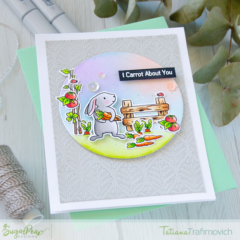 I Carrot About You #handmade card by Tatiana Trafimovich #tatianacraftandart - Cottontail Cuties stamp set by SugarPea Designs #sugarpeadesigns
