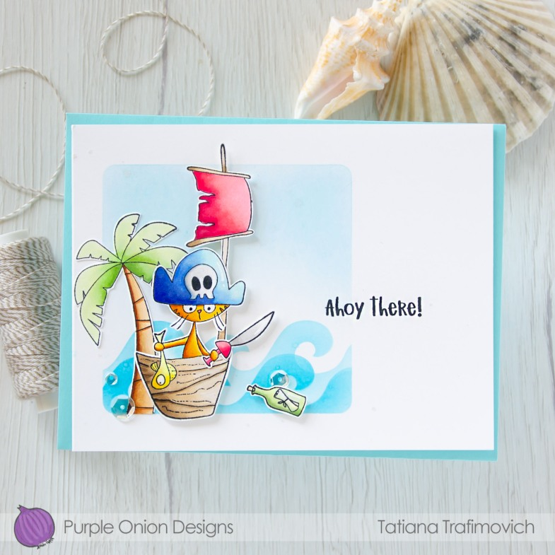 Ahoy There! #handmade card by Tatiana Trafimovich #tatianacraftandart - stamps by Purple Onion Designs #purpleoniondesigns