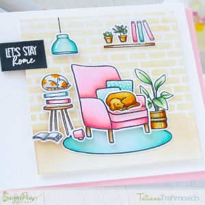 Let's Stay Home #handmade card by Tatiana Trafimovich #tatianacraftandart - Let's Stay Home stamp set by SugarPea Designs #sugarpeadesigns