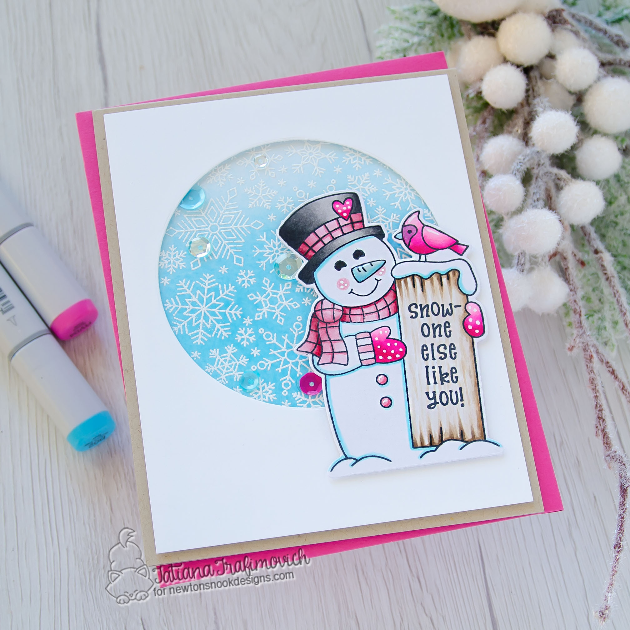 Snow-one Else Like You #handmade card by Tatiana Trafimovich #tatianacraftandart - Snowman Greetings stamp set by Newton's Nook Designs #newtonsnook