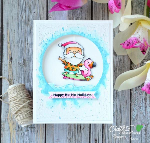 Happy Ho-Ho-Holidays #handmadecard by Tatiana Trafimovich #tatianacraftandart - Surfing Santa digi stamp set by Craftin Desert Divas #craftindeserdivas